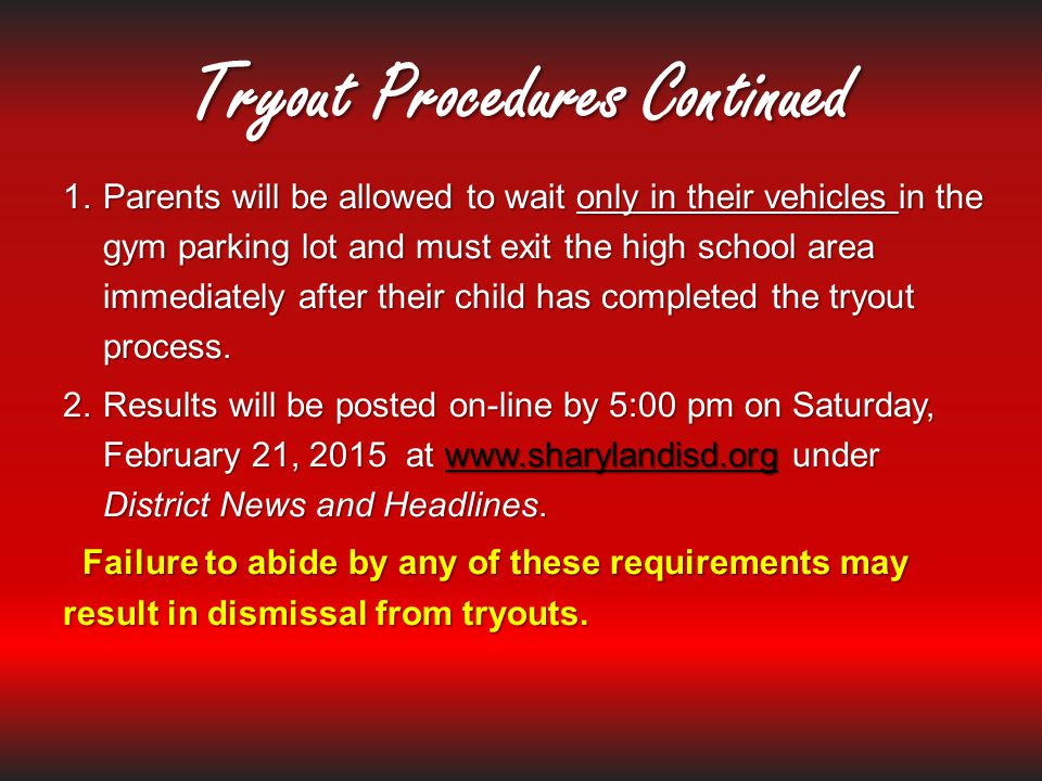 Tryout Procedures Continued