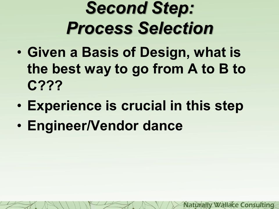Second Step: Process Selection