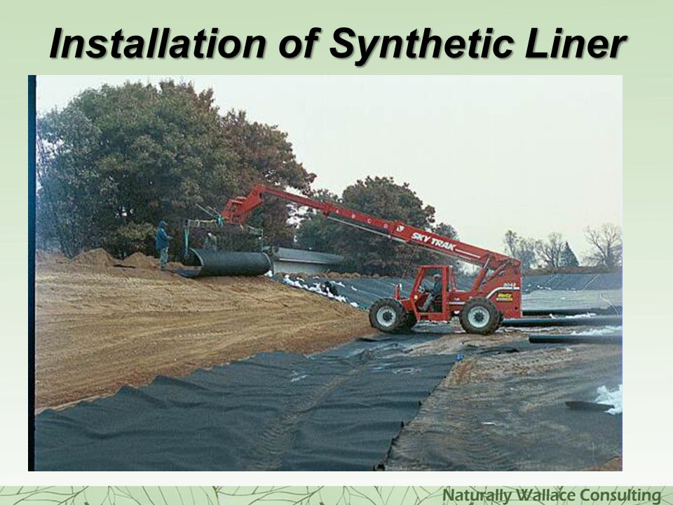 Installation of Synthetic Liner