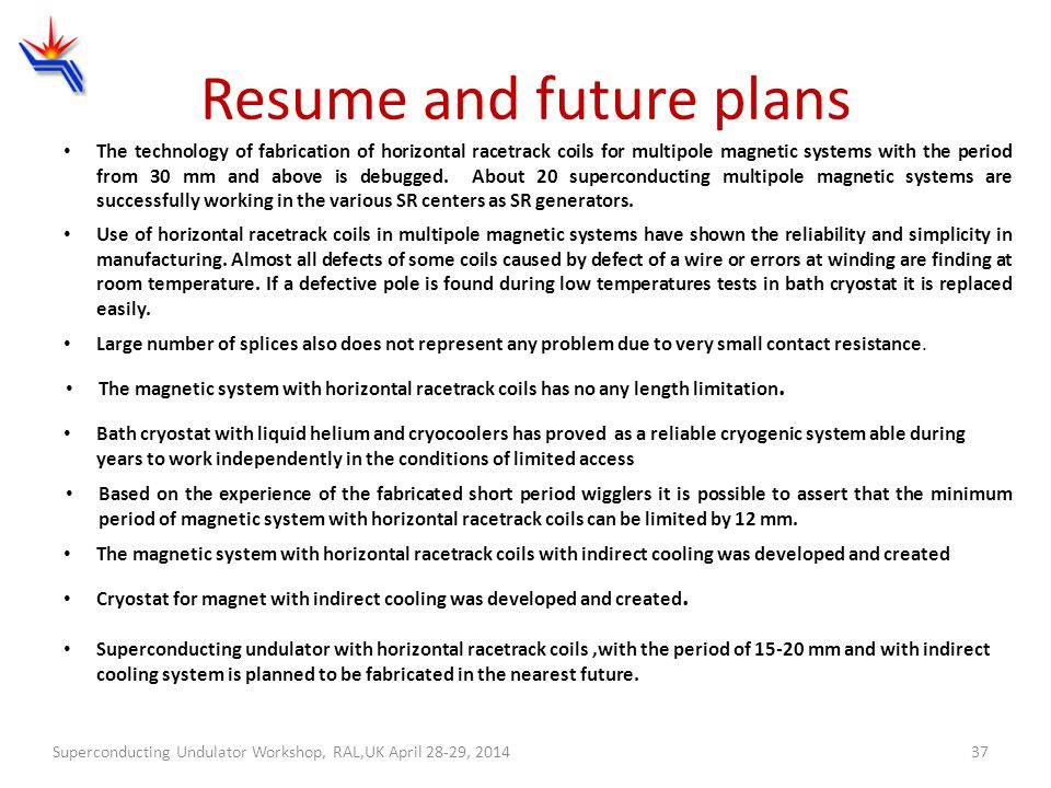 Resume and future plans