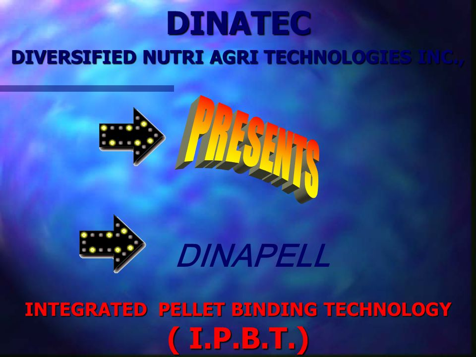 DINATEC DINAPELL PRESENTS DIVERSIFIED NUTRI AGRI TECHNOLOGIES INC.,
