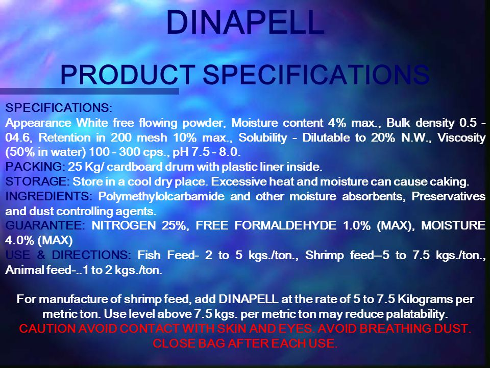 DINAPELL PRODUCT SPECIFICATIONS SPECIFICATIONS: