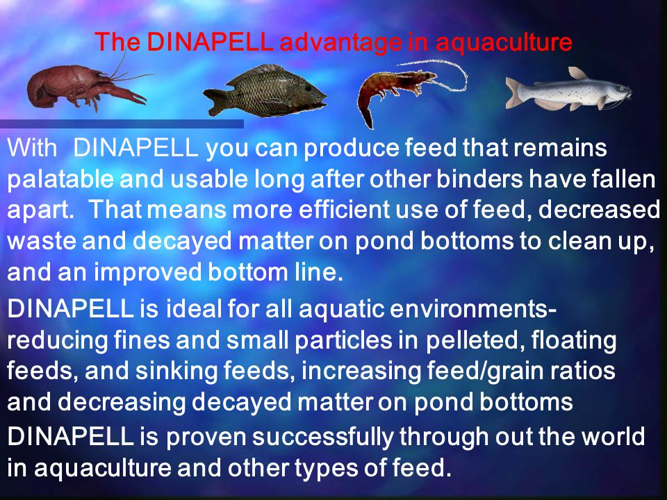 The DINAPELL advantage in aquaculture