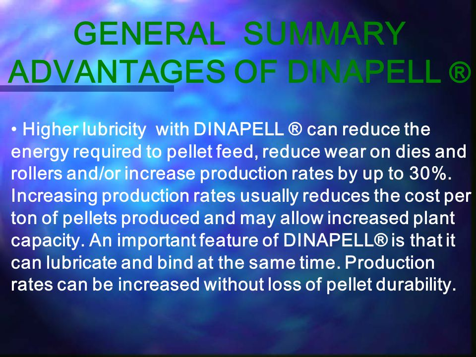 GENERAL SUMMARY ADVANTAGES OF DINAPELL ®