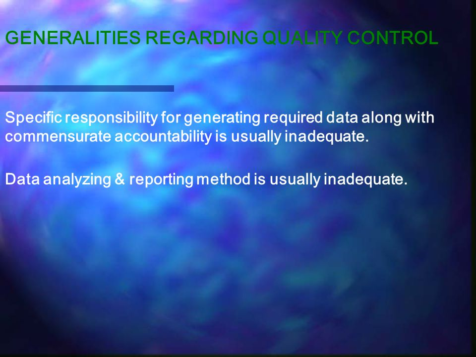 GENERALITIES REGARDING QUALITY CONTROL