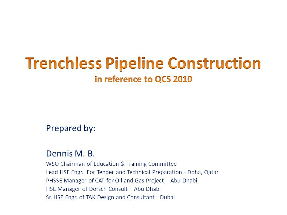 Trenchless Pipeline Construction in reference to QCS 2010