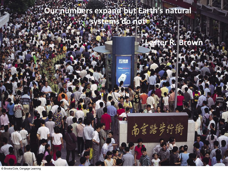 Our numbers expand but Earth's natural systems do not