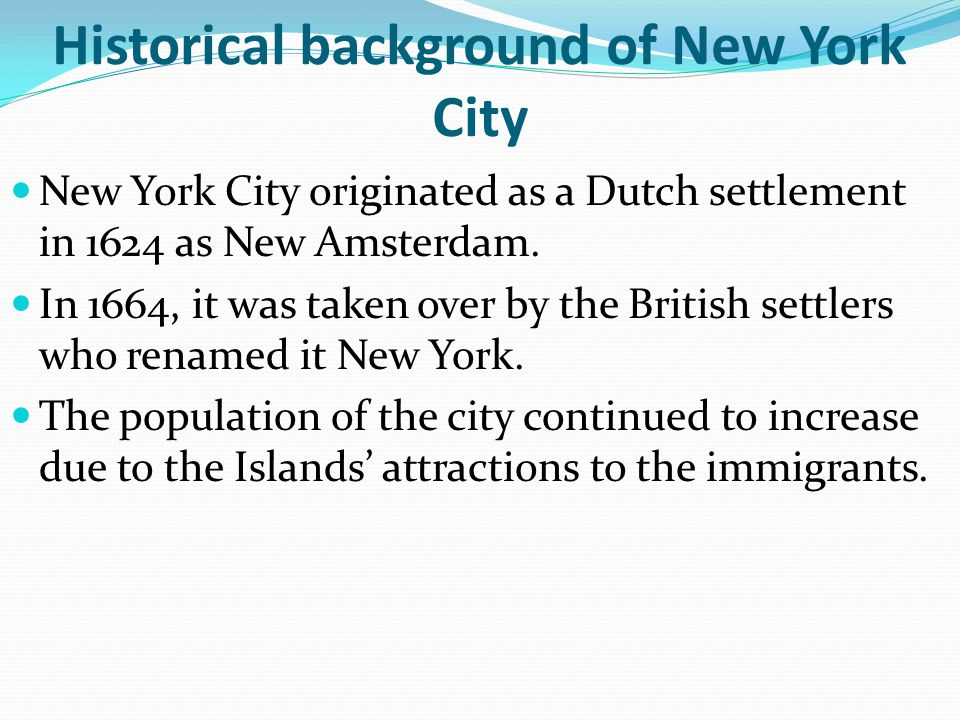 Historical background of New York City