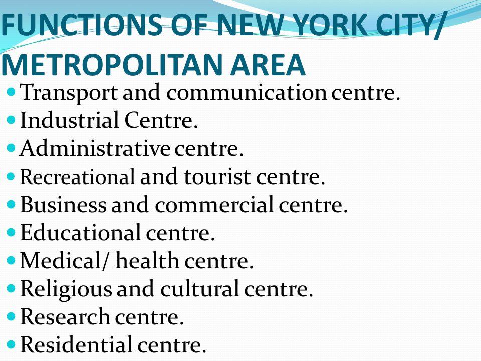 FUNCTIONS OF NEW YORK CITY/ METROPOLITAN AREA