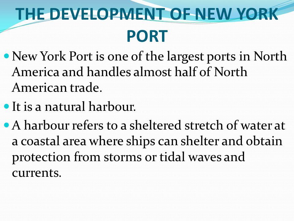 THE DEVELOPMENT OF NEW YORK PORT