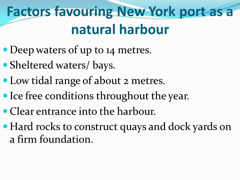 Factors favouring New York port as a natural harbour