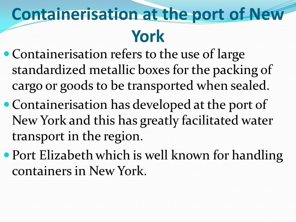 Containerisation at the port of New York