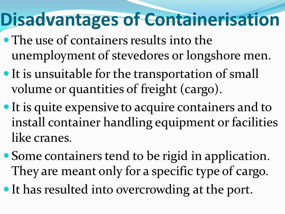 Disadvantages of Containerisation