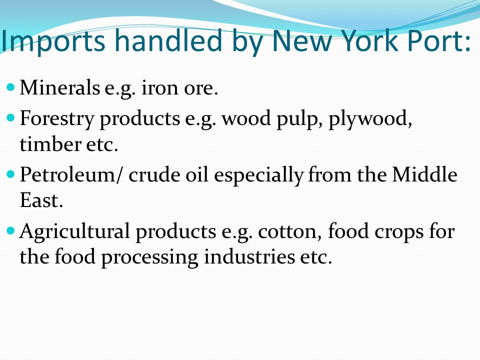 Imports handled by New York Port: