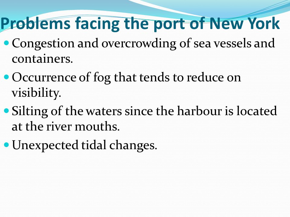 Problems facing the port of New York