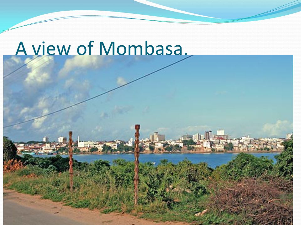 A view of Mombasa.