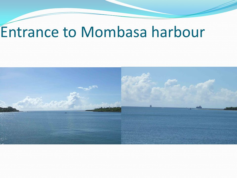 Entrance to Mombasa harbour