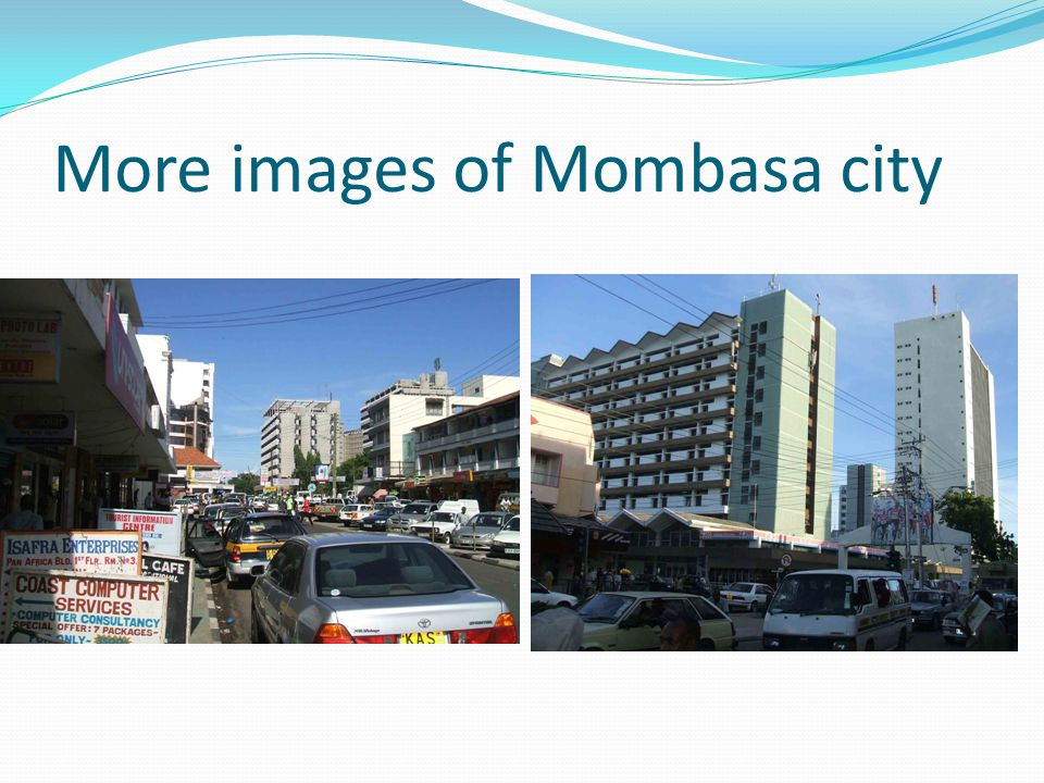 More images of Mombasa city