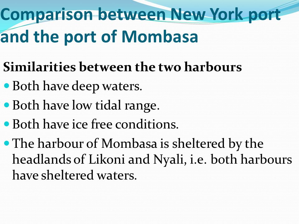Comparison between New York port and the port of Mombasa