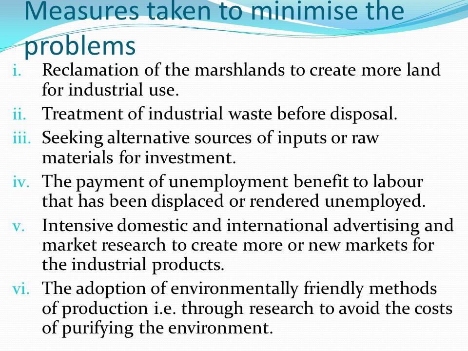 Measures taken to minimise the problems