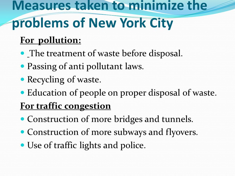 Measures taken to minimize the problems of New York City