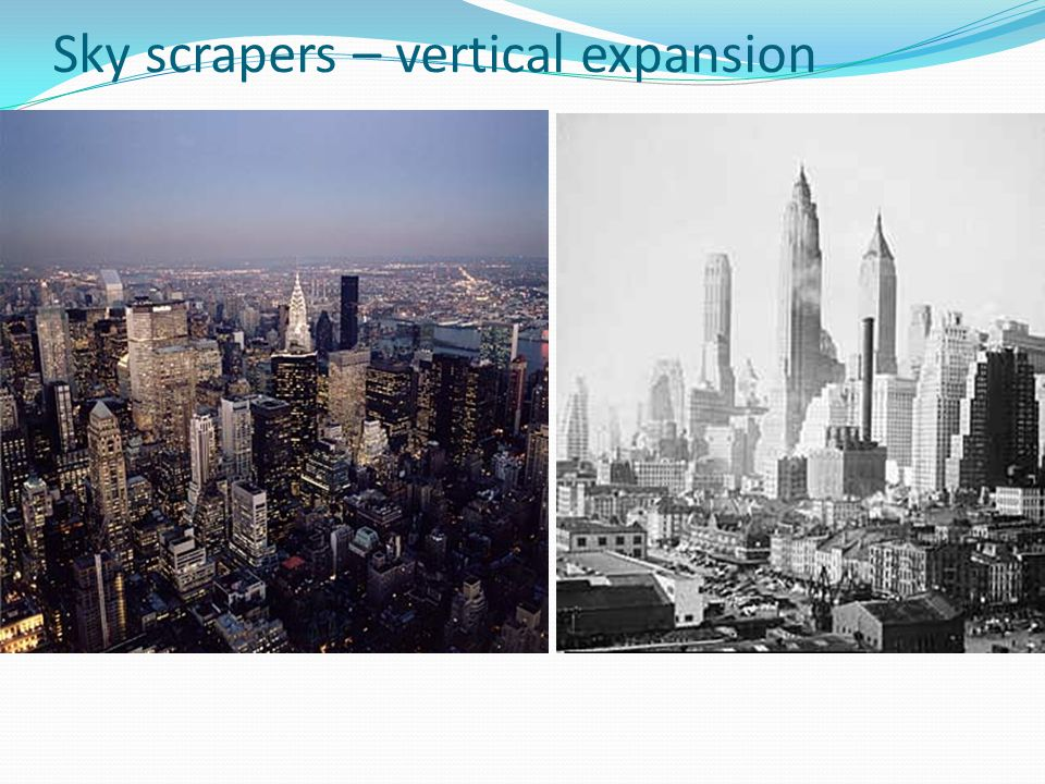 Sky scrapers – vertical expansion