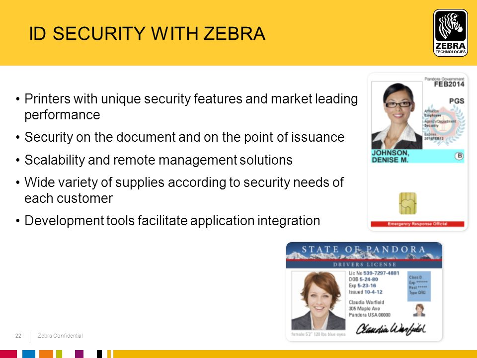 Id security with zebra Printers with unique security features and market leading performance. Security on the document and on the point of issuance.