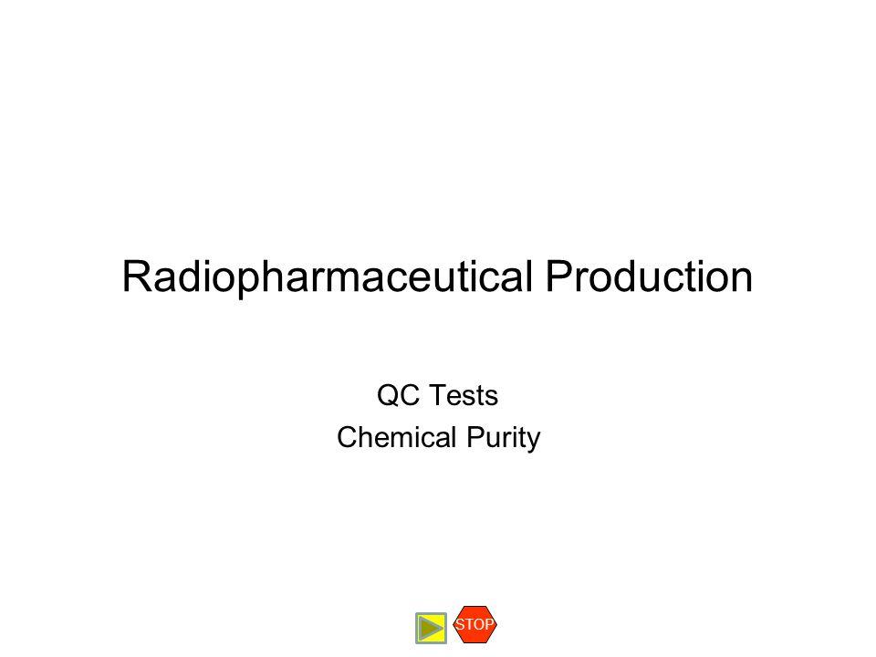 Radiopharmaceutical Production