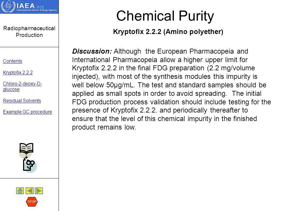 Chemical Purity Kryptofix 2.2.2 (Amino polyether)
