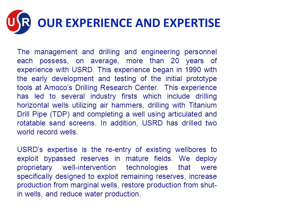 OUR EXPERIENCE AND EXPERTISE