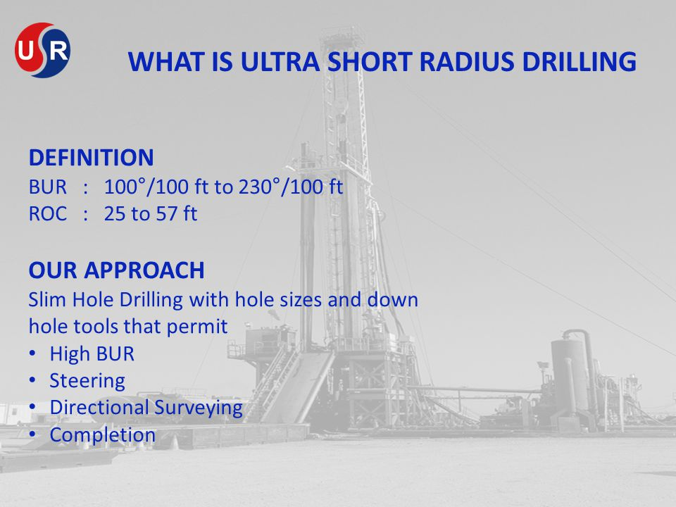 WHAT IS ULTRA SHORT RADIUS DRILLING