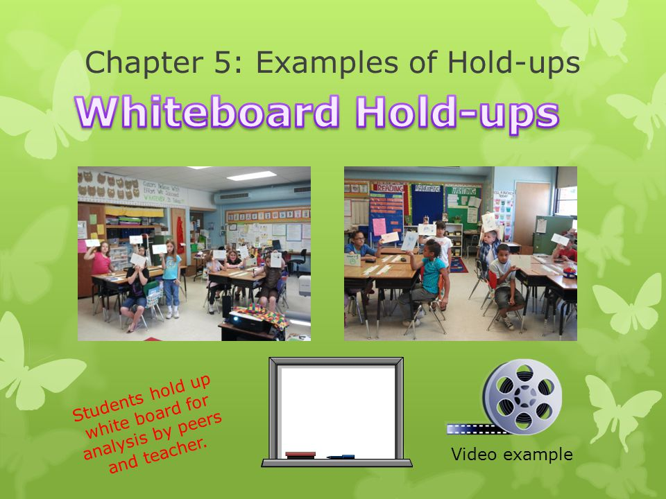 Chapter 5: Examples of Hold-ups