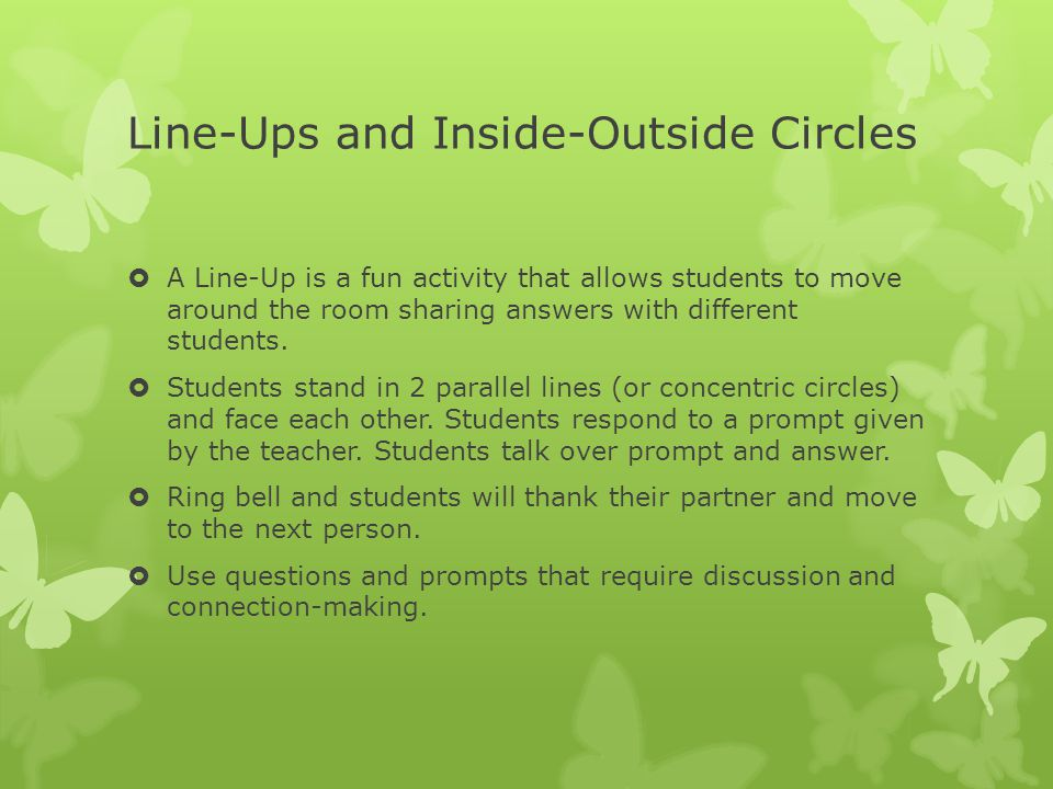 Line-Ups and Inside-Outside Circles