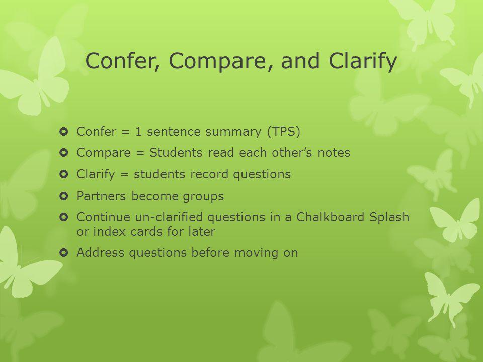Confer, Compare, and Clarify