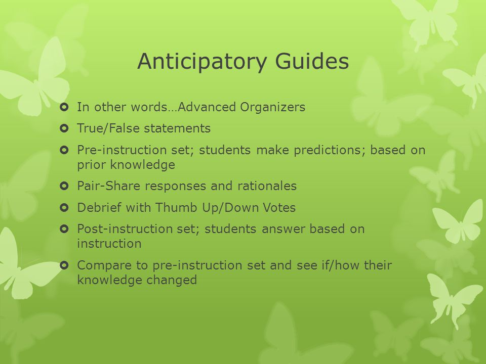 Anticipatory Guides In other words…Advanced Organizers