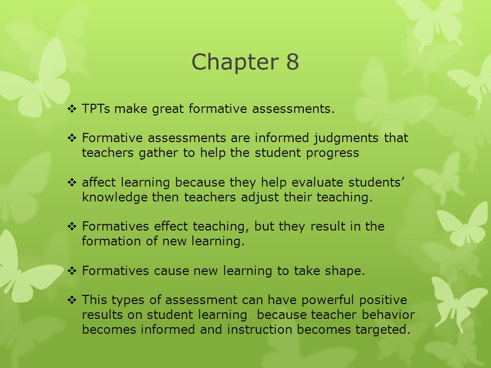 Chapter 8 TPTs make great formative assessments.