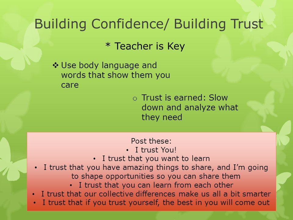 Building Confidence/ Building Trust