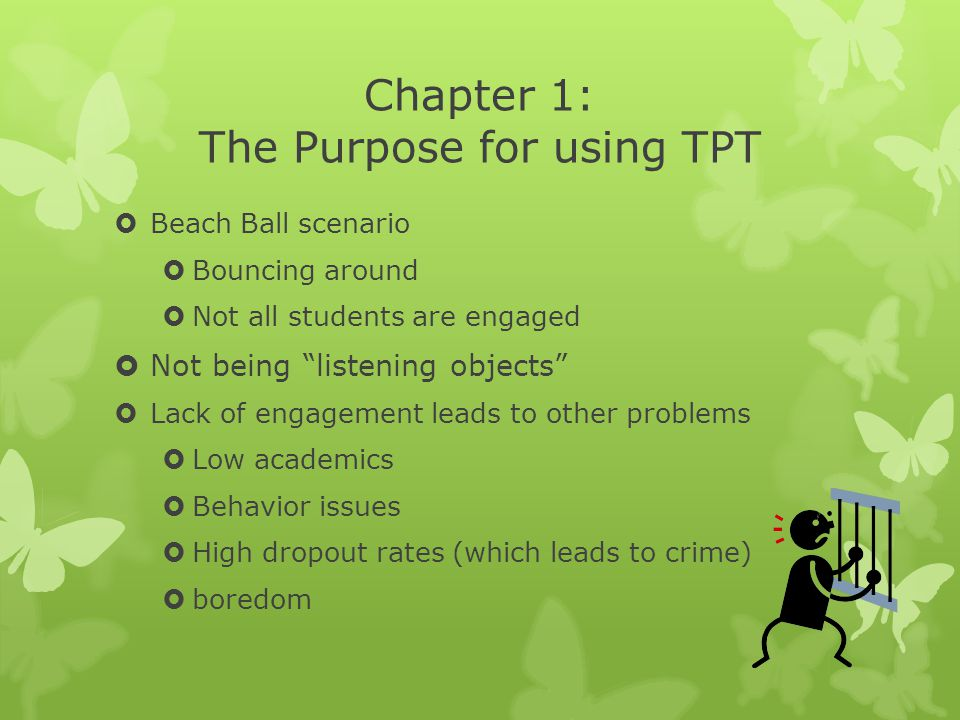 Chapter 1: The Purpose for using TPT