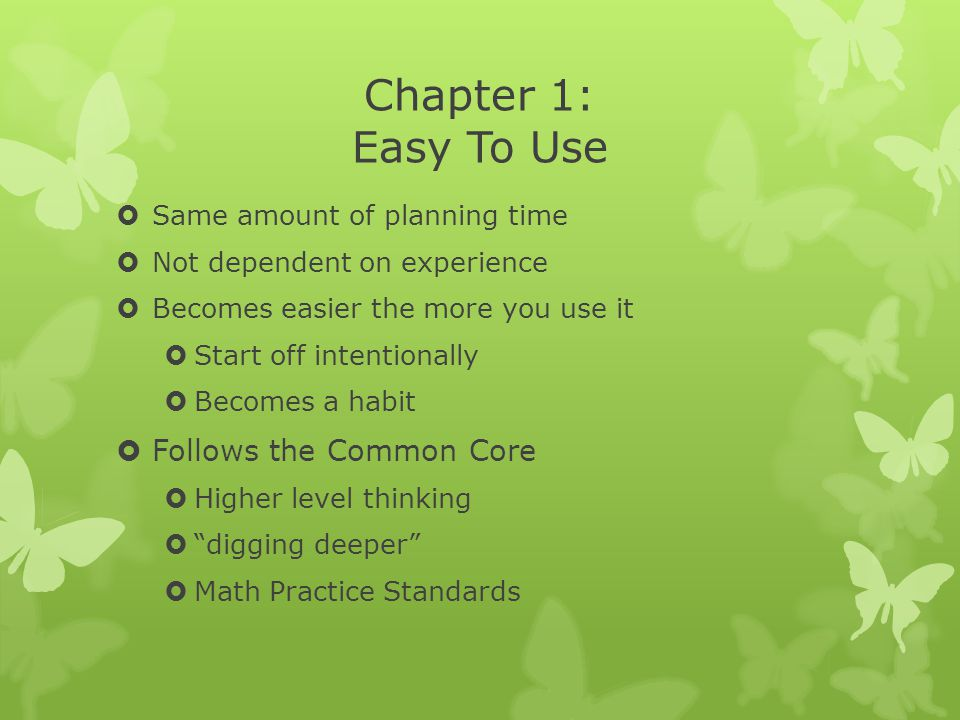 Chapter 1: Easy To Use Follows the Common Core