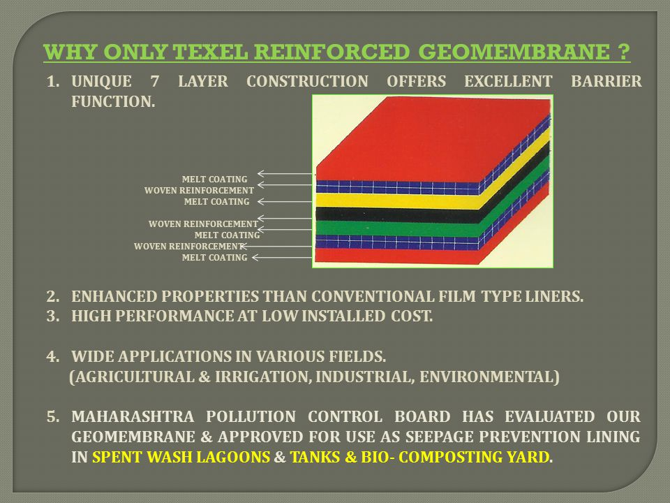 WHY ONLY TEXEL REINFORCED GEOMEMBRANE