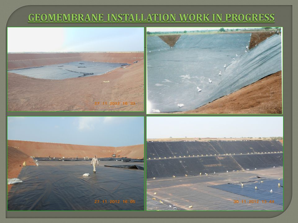 Geomembrane Installation work IN PROGRESS