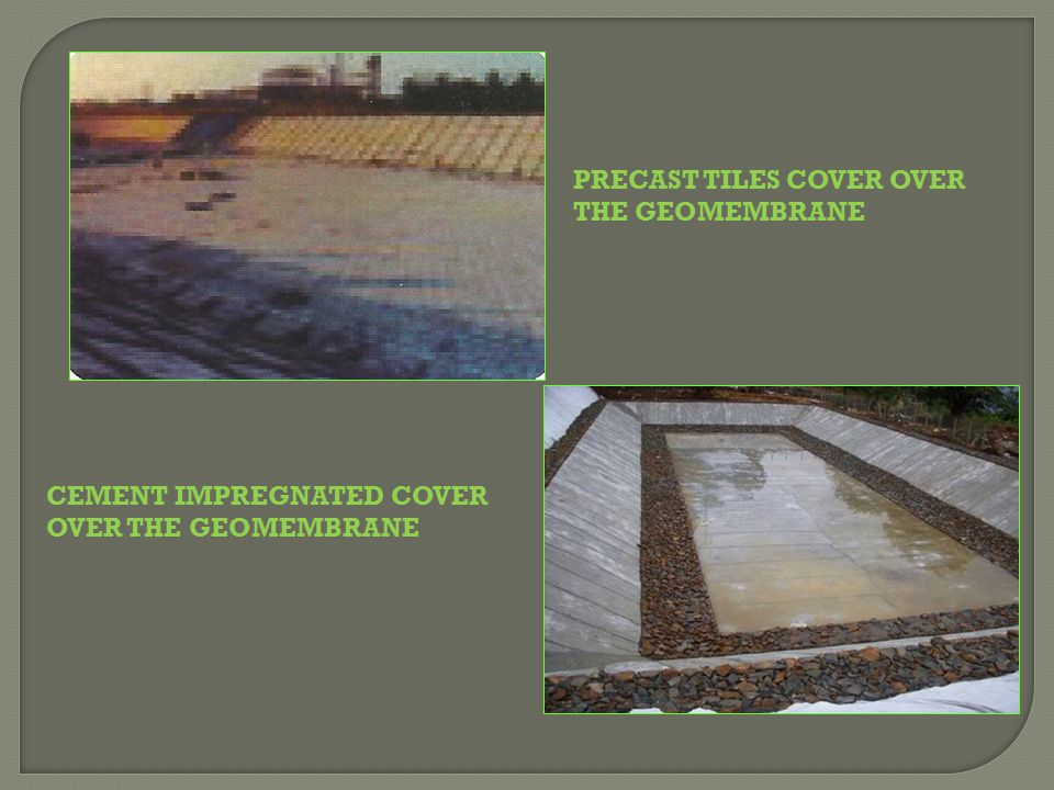 PRECAST TILES COVER OVER THE GEOMEMBRANE