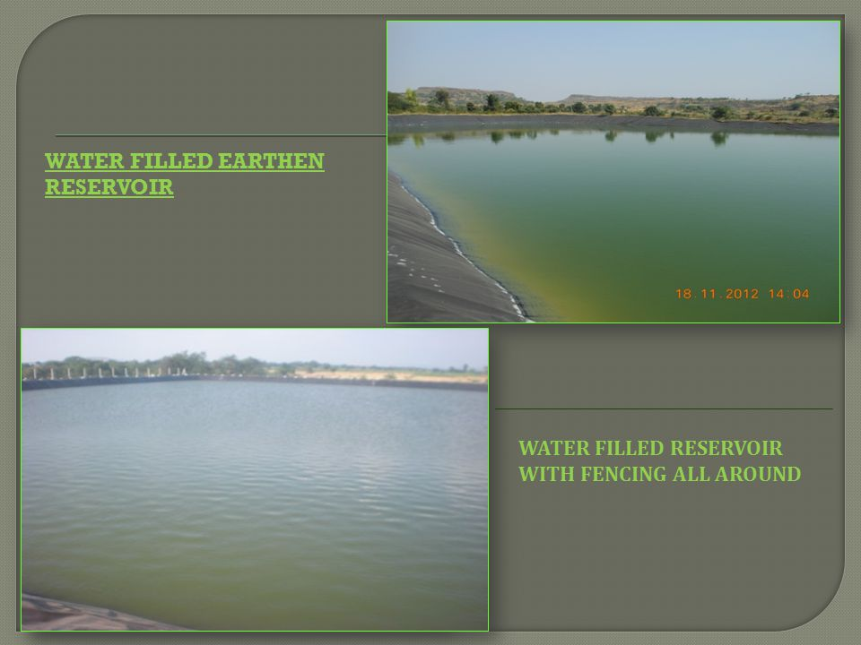 Water Filled earthen reservoir