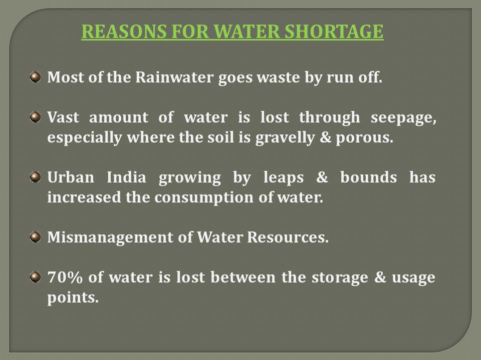REASONS FOR WATER SHORTAGE
