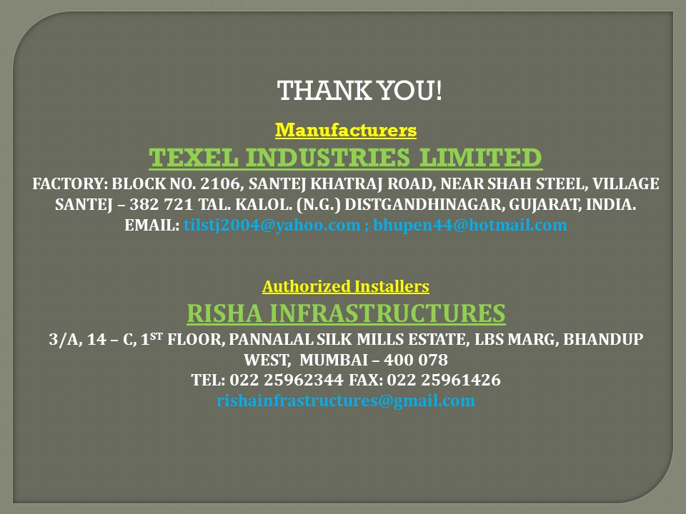 TEXEL INDUSTRIES LIMITED Authorized Installers RISHA INFRASTRUCTURES