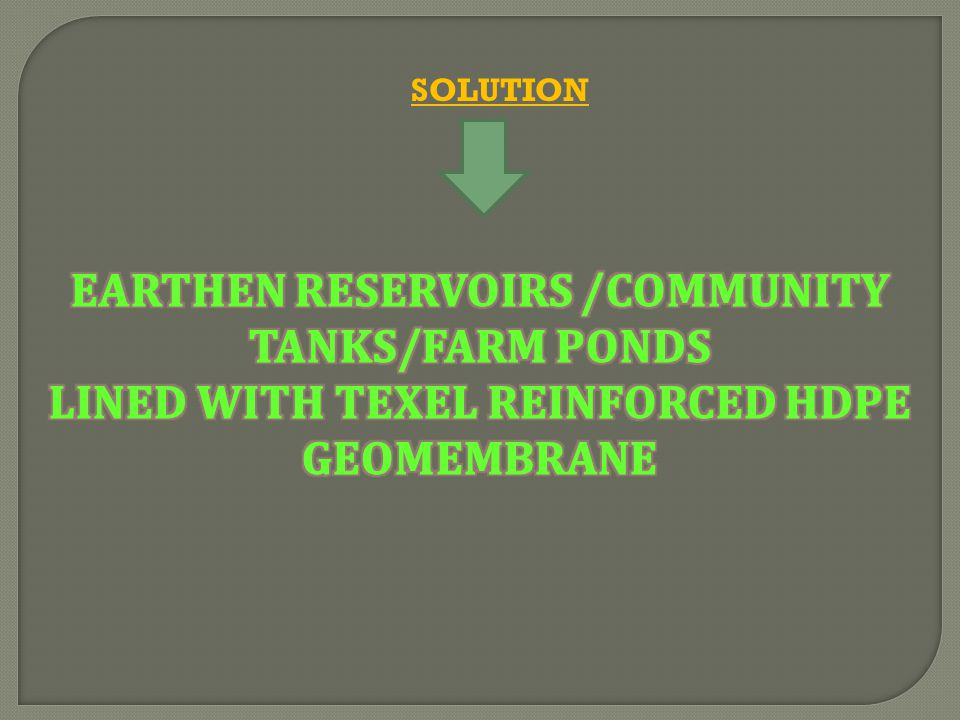 EARTHEN RESERVOIRS /COMMUNITY TANKS/FARM PONDS