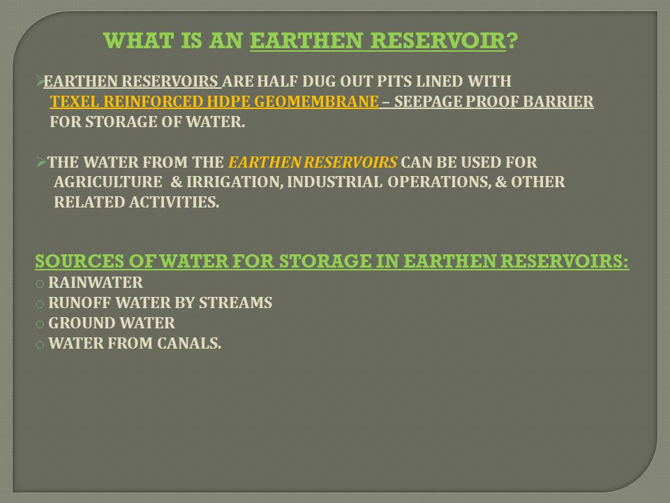 WHAT IS AN EARTHEN RESERVOIR