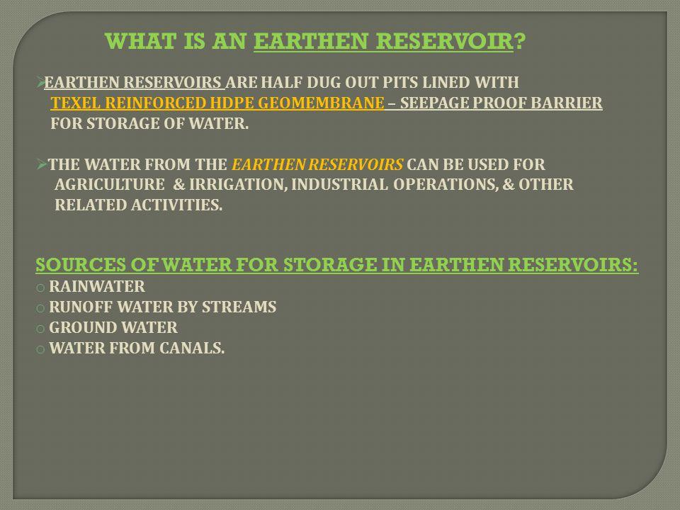 WHAT IS AN EARTHEN RESERVOIR