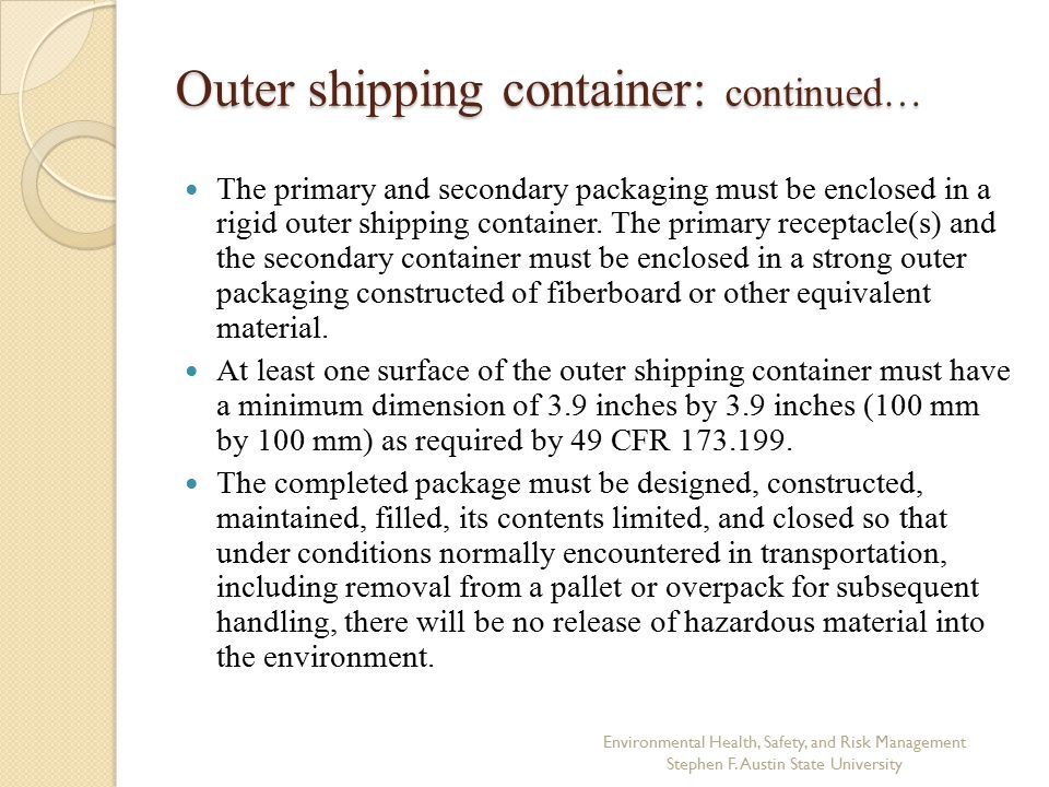 Outer shipping container: continued…