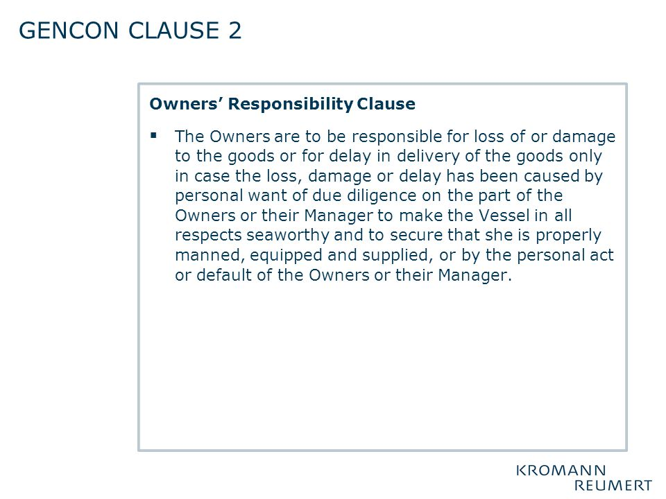 Gencon clause 2 Owners' Responsibility Clause